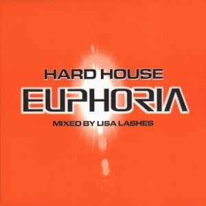 Hard House Euphoria